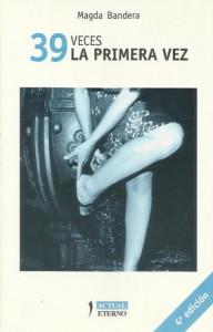 '39 veces la primera vez', de Magda Bandera