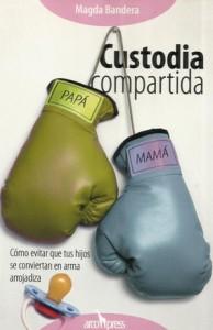 'Custodia compartida', de Magda Bandera