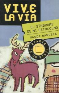 'El síndrome de mi Estocolmo', de Magda Bandera
