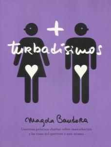 '+Turbadísimo', de Magda Bandera
